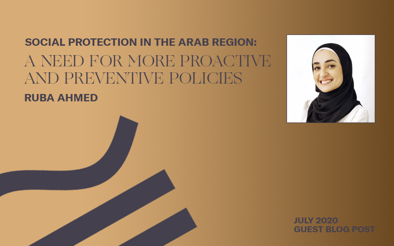 Social Protection in the Arab Region: A Need for More Proactive and Preventive Policies