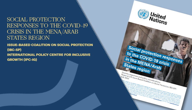 Social Protection Responses to the COVID-19 crisis in the MENA/ Arab States Region
