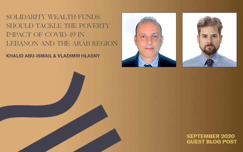 Solidarity Wealth Funds Should Tackle the Poverty Impact of COVID-19 in Lebanon and the Arab Region