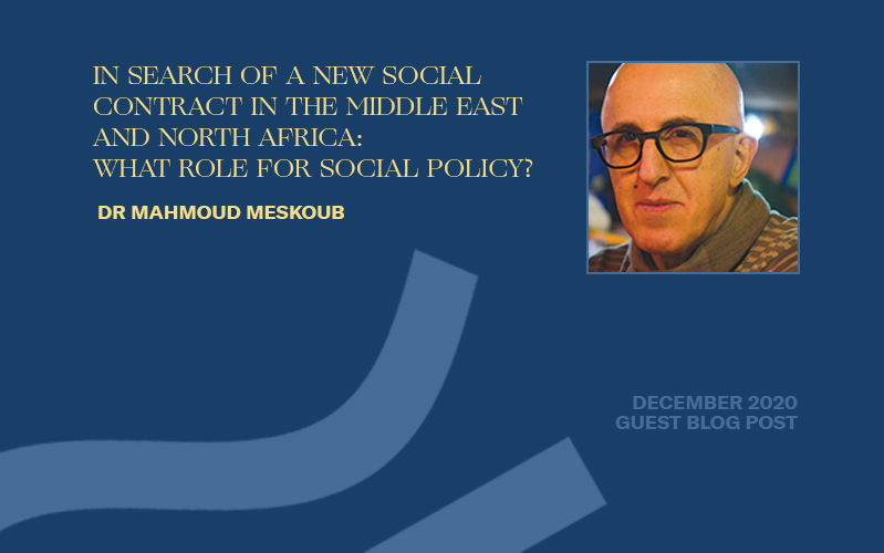 In Search of a New Social Contract in the Middle East and North Africa – What Role for Social Policy?